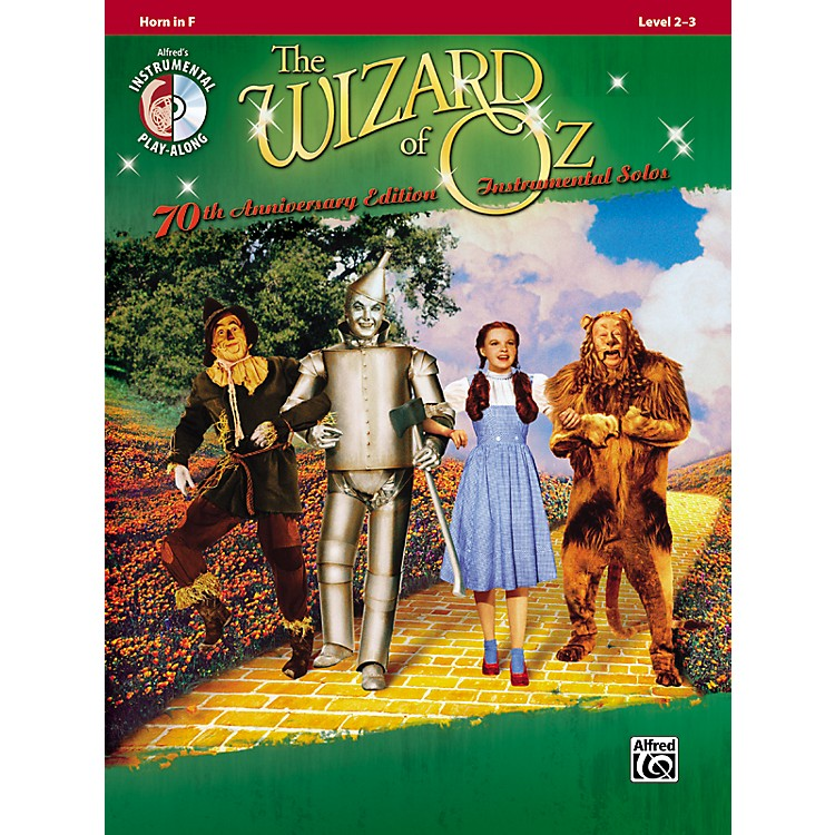 AlfredThe Wizard of Oz 70th Anniversary Edition Instrumental Solos: Horn in F (Songbook/CD)