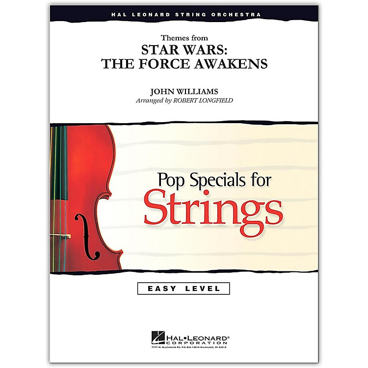 Hal LeonardThemes From Star Wars: The Force Awakens Easy Pop Specials For Strings by Level 2-3 by Robert Longfield