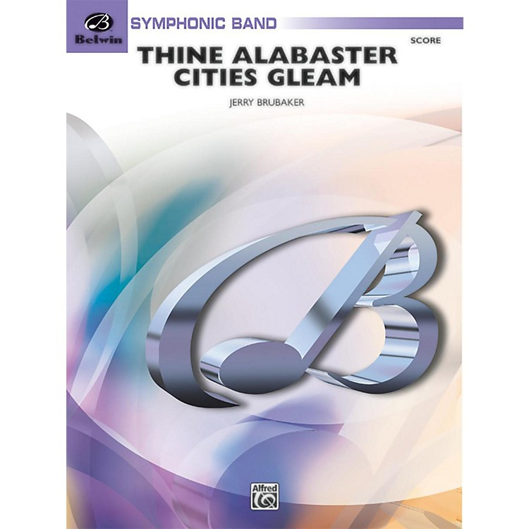 BELWINThine Alabaster Cities Gleam (A Message of Hope for America) Grade 4 (Medium)