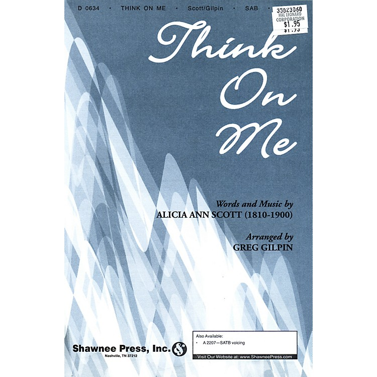 Hal Leonard Think On Me SAB