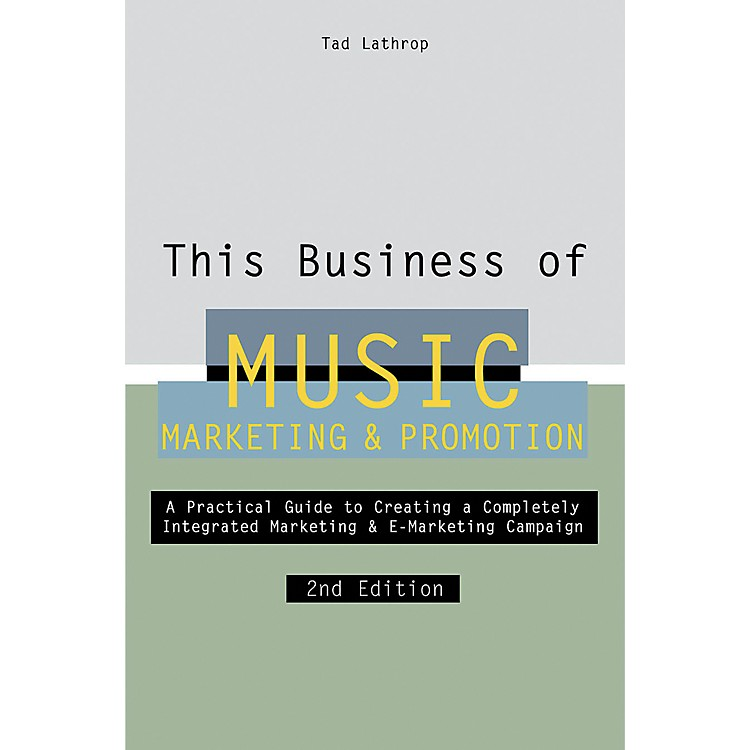 Watson-Guptill This Business of Music Marketing and Promotion - 2nd Edition Book