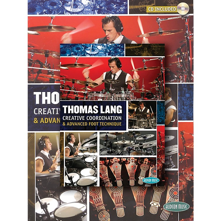 Hudson Music Thomas Lang - Creative Coordination & Advanced Foot Technique (Book/DVD/CD)