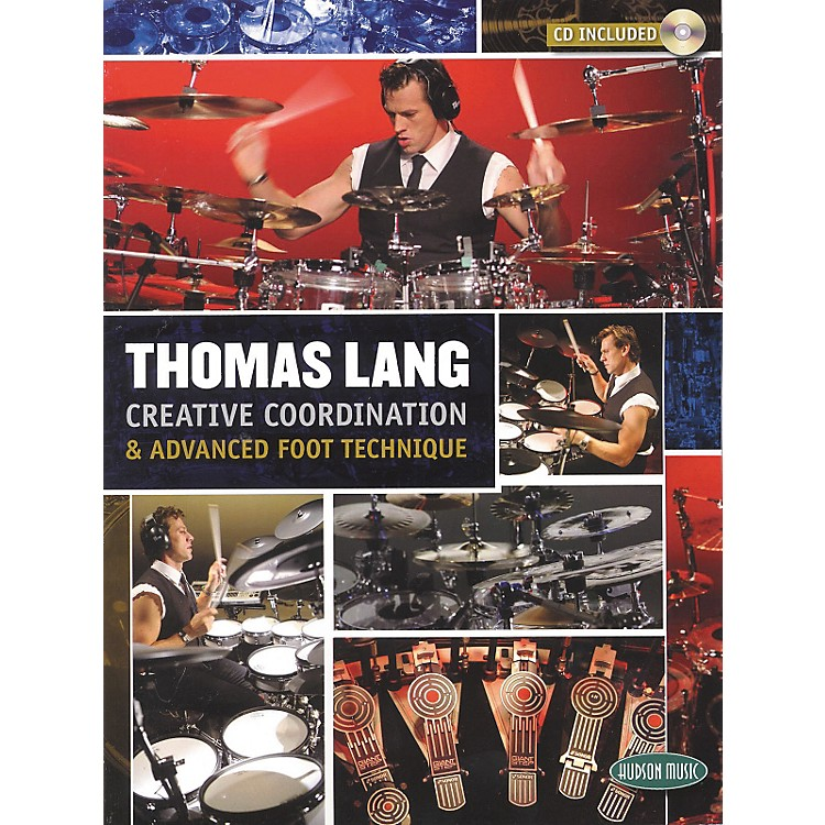 Hudson MusicThomas Lang - Creative Coordination and Advanced Foot Technique Book and CD