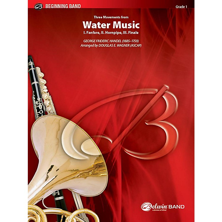Alfred Three Movements from Water Music Concert Band Grade 1 Set