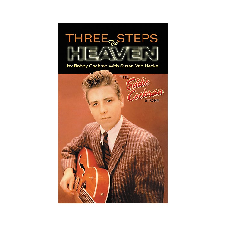 Hal Leonard Three Steps to Heaven: The Eddie Cochran Story (Book)