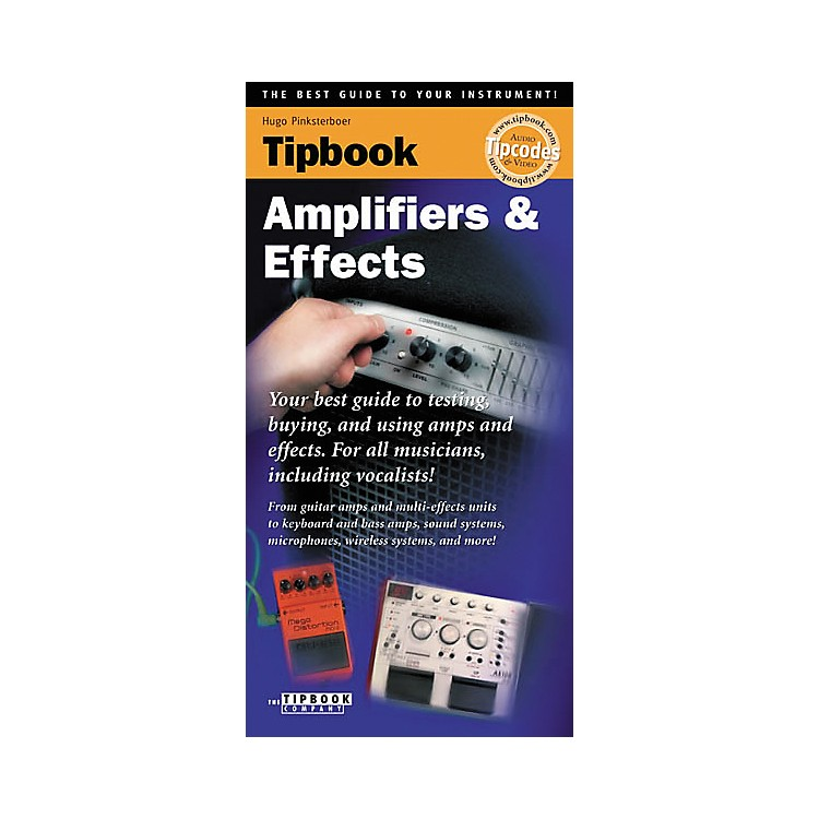 Hal LeonardTipbook - Amplifiers and Effects