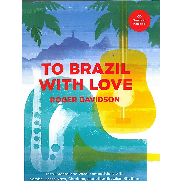 Carl FischerTo Brazil With Love - piano/vocal/guitar