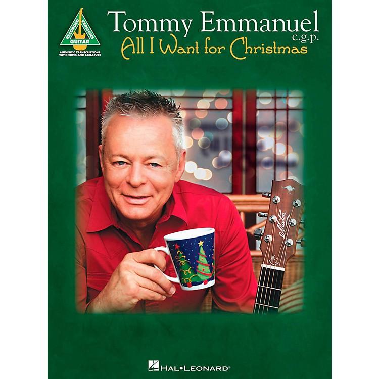 Hal LeonardTommy Emmanuel - All I Want For Christmas