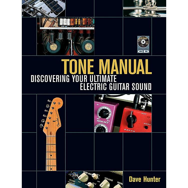Hal LeonardTone Manual - Discovering Your Ultimate Electric Guitar Sound