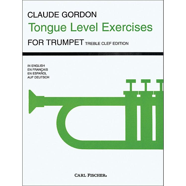 Carl FischerTongue Level Exercises for Trumpet by Claude Gordon