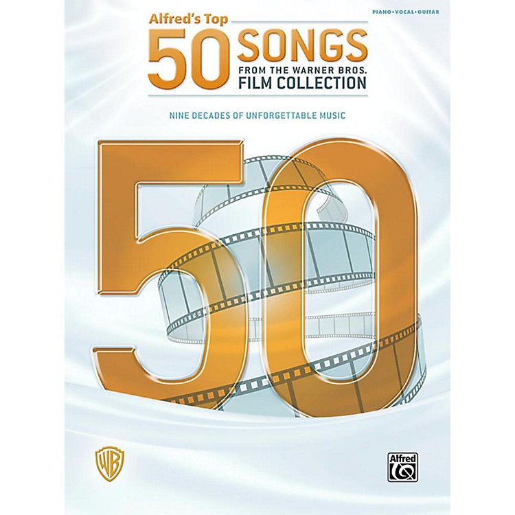 AlfredTop 50 Songs from the Warner Bros. Film Collection Piano/Vocal/Guitar Songbook