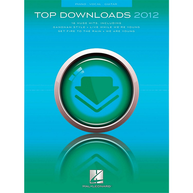 Hal Leonard Top Downloads of 2012 for PVG (Piano/Vocal/Guitar)