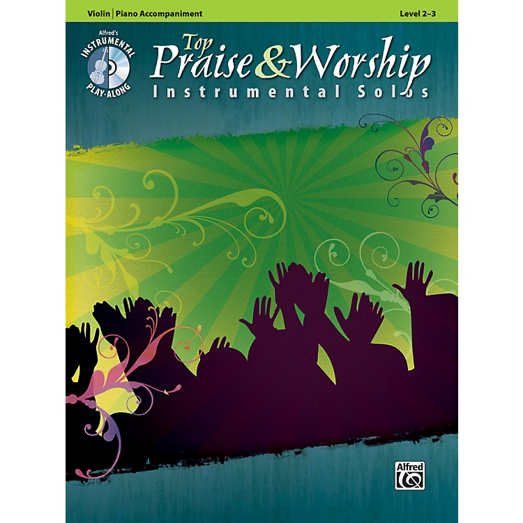AlfredTop Praise & Worship Instrumental Solos - Violin, Level 2-3 (Book/CD)