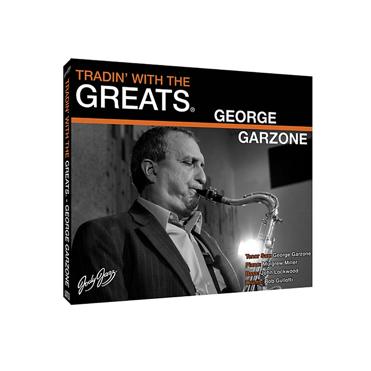 Jody Jazz Tradin' With the Greats CD - George Garzone