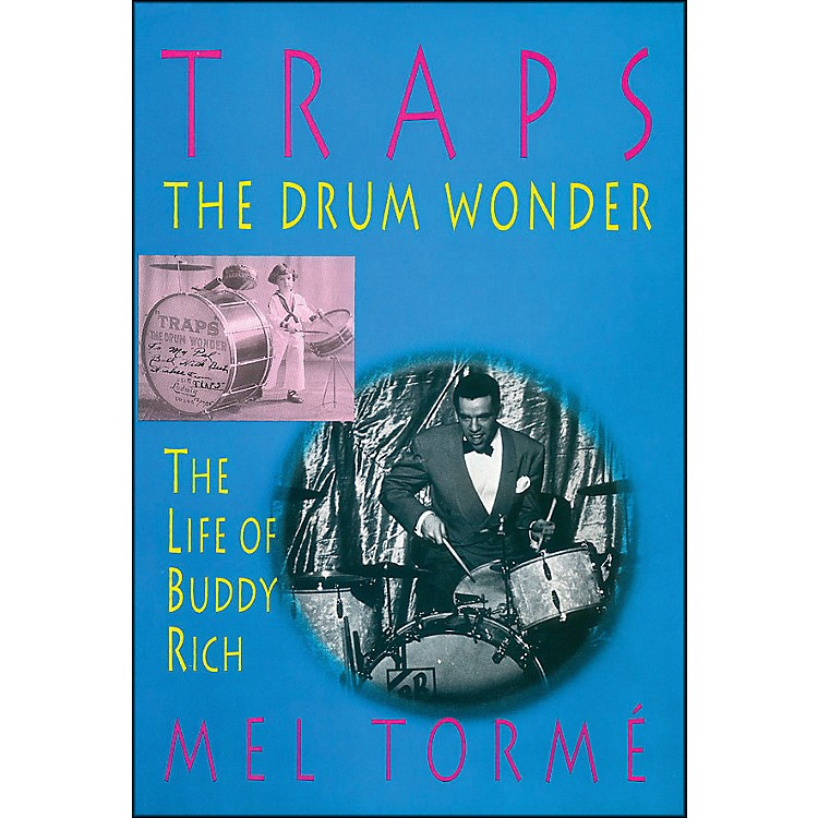 Hal Leonard Traps - The Drum Wonder - The Life Of Buddy Rich Hard Cover Book