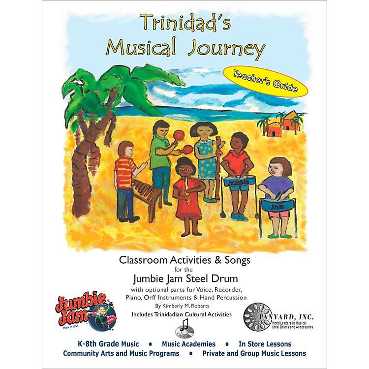 Panyard Trinidad's Musical Journey for Jumbie Jam - Teacher's Guide Volume 1