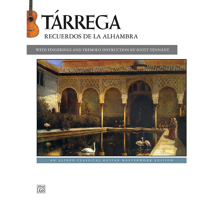 AlfredT¡rrega - Recuerdos de la Alhambra Guitar Book