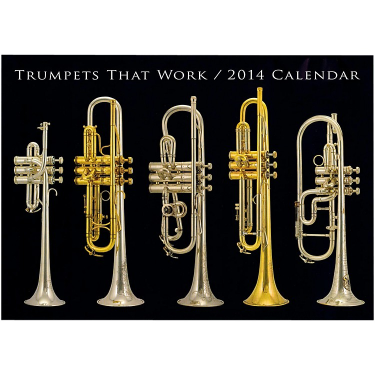 Hal Leonard Trumpets That Work 2013 & 2014 Wall Calend