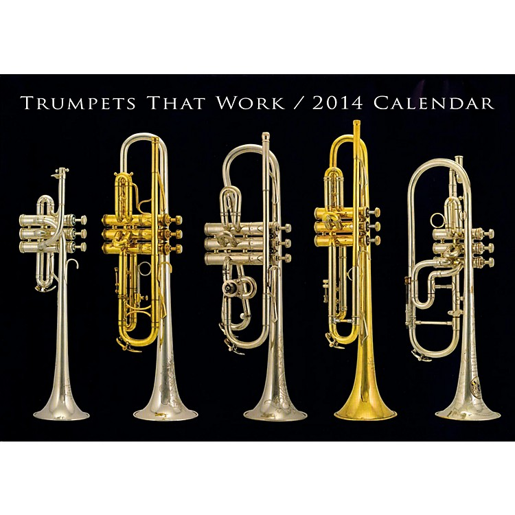 Hal Leonard Trumpets That Work 2014 Wall Calendar