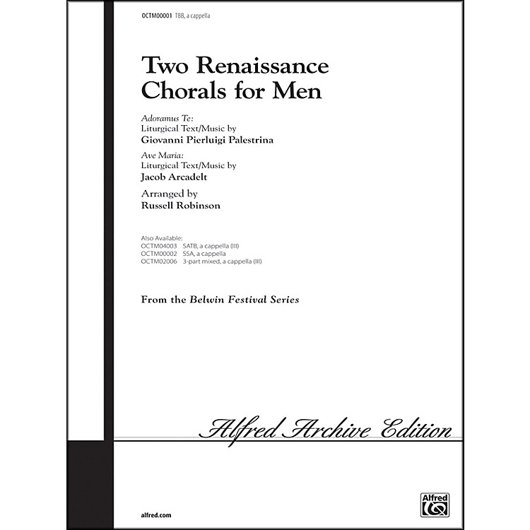 Alfred Two Renaissance Chorals (Adoramus Te / Ave Maria) TBB Choral Octavo