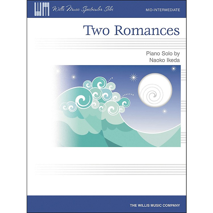 Willis MusicTwo Romances Mid-Intermediate Piano Solo by Naoko Ikeda