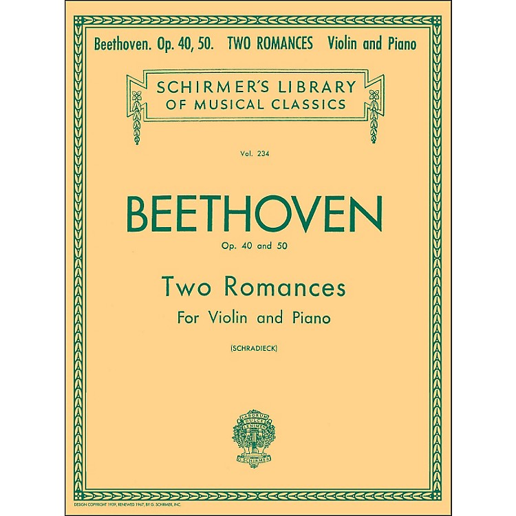 G. SchirmerTwo Romances Op 40 and 50 for Violin / Piano By Beethoven
