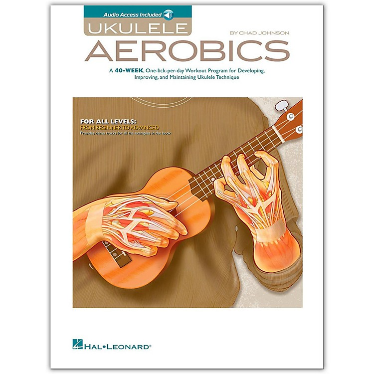 Hal Leonard Ukulele Aerobics - For All Levels, from Beginner to Advanced Book/CD