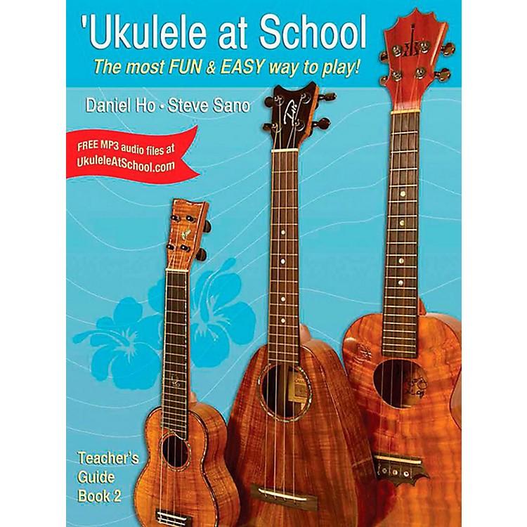 Alfred'Ukulele at School, Book 2 - Teacher's Guide Intermediate