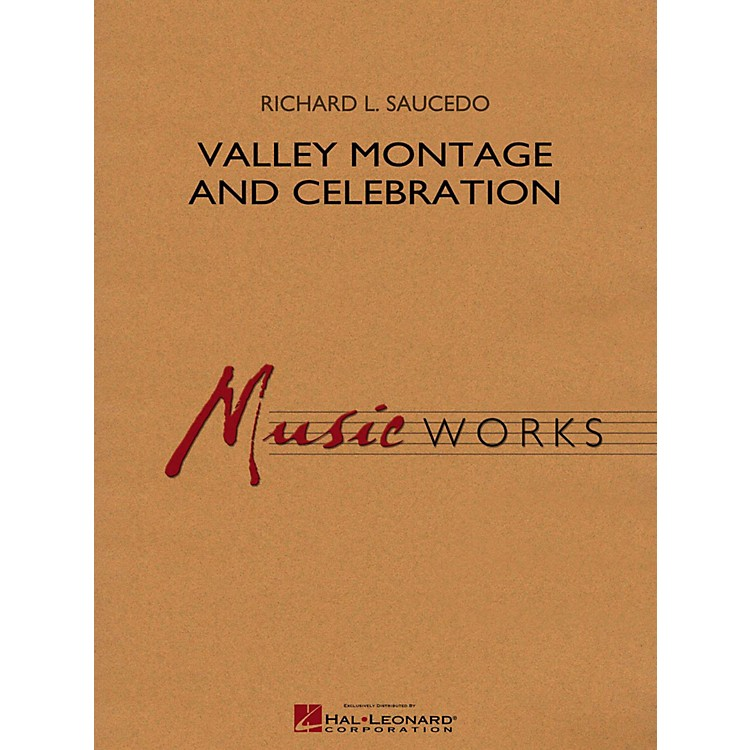 Hal Leonard Valley Montage And Celebration Concert Band Grade 5