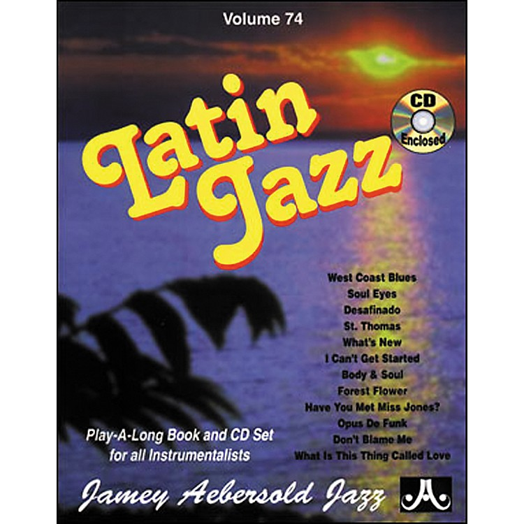 Jamey Aebersold Volume 74 - Latin Jazz - Play-Along Book and CD Set