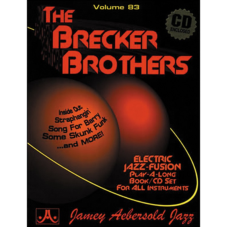 Jamey AebersoldVolume 83 - The Brecker Brothers - Play-Along Book and CD Set
