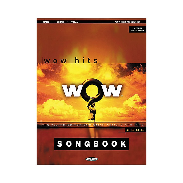 Word Music WOW 2002 Piano, Vocal, Guitar Songbook