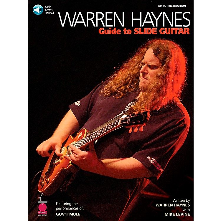 Cherry LaneWarren Haynes - Guide to Slide Guitar Book with CD