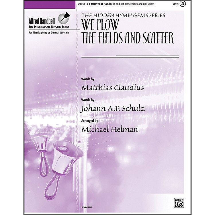 AlfredWe Plow the Fields and Scatter 3-6 Octaves