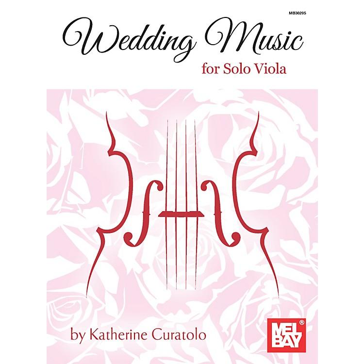 Mel BayWedding Music for Solo Viola
