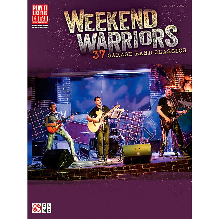Cherry Lane Weekend Warriors - 37 Garage Band Classics Guitar Tab Songbook