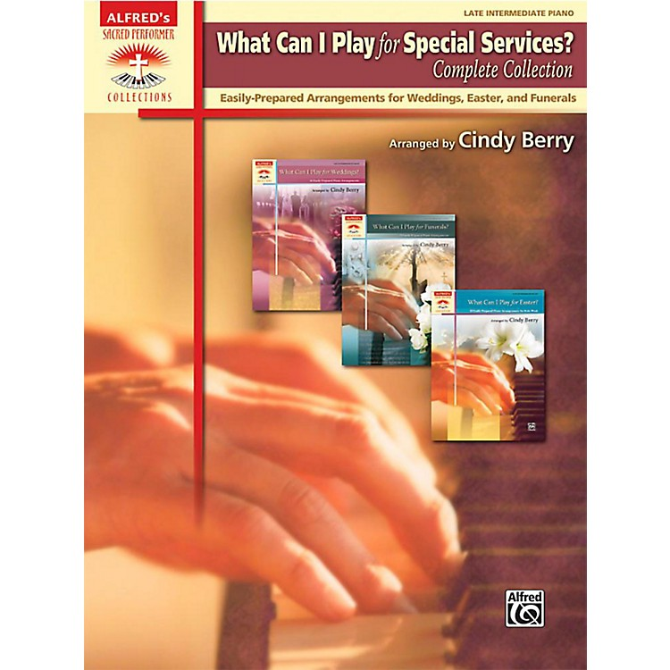 AlfredWhat Can I Play for Special Services?, Complete Collection - Late Intermediate Book