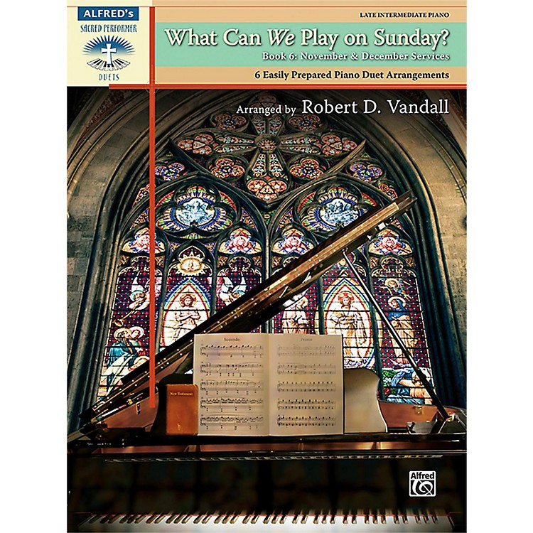 AlfredWhat Can We Play on Sunday? November & December Services Book 6