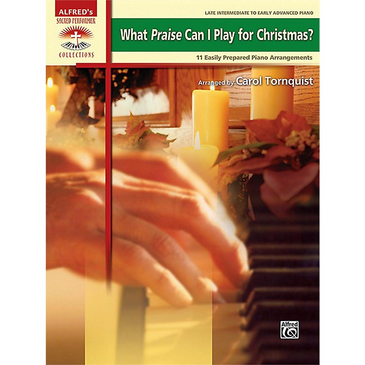 AlfredWhat Praise Can I Play for Christmas? Book