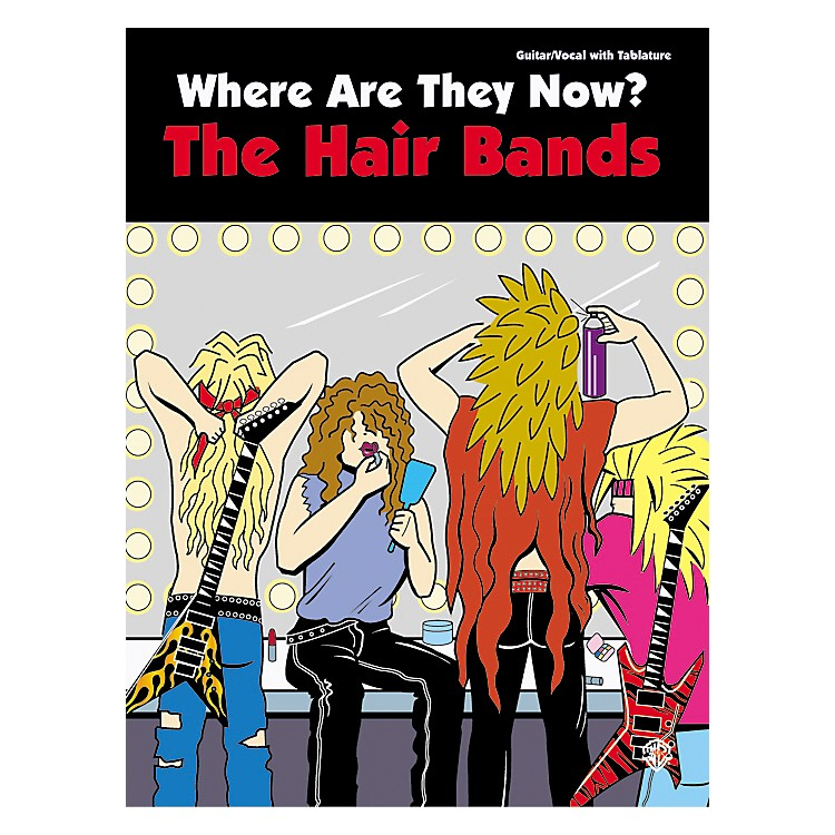 Alfred Where Are They Now Hair Bands Guitar Tab Book