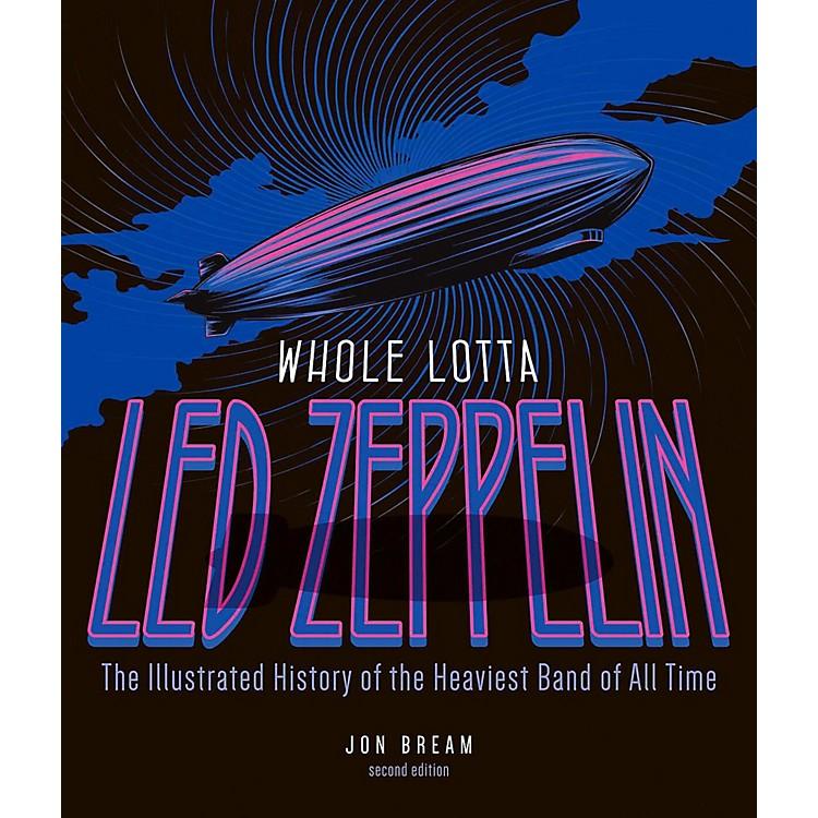 Hal LeonardWhole Lotta Led Zeppelin 2nd Edition - The Illustrated History