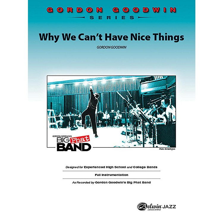 AlfredWhy We Can't Have Nice Things Jazz Band Grade 6 Set