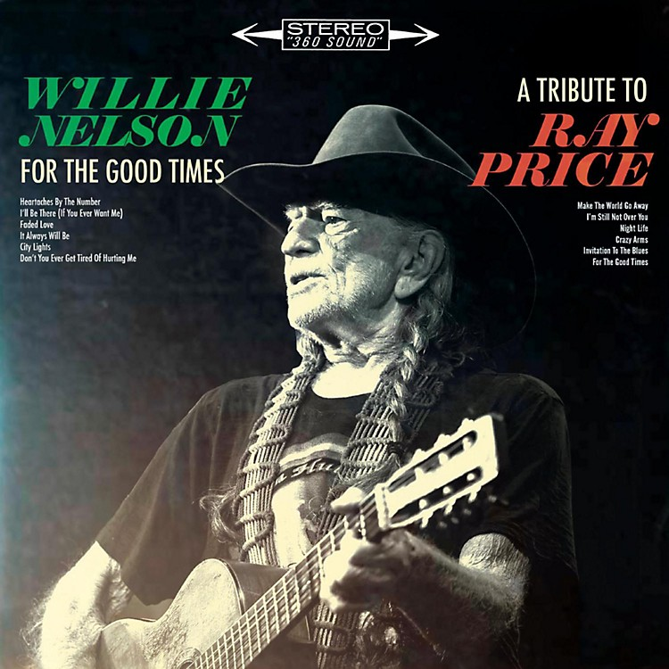 SonyWillie Nelson - For The Good Times: A Tribute To Ray Price