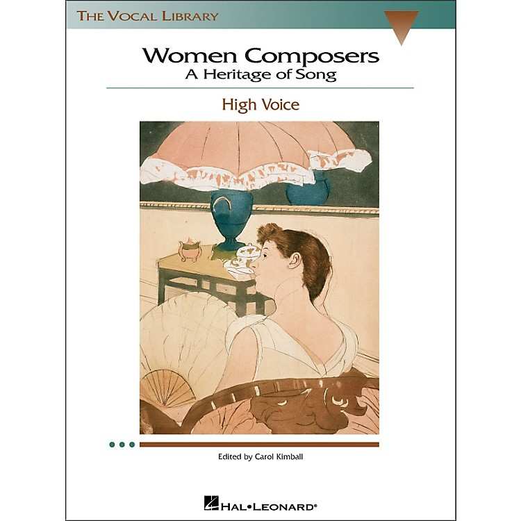 Hal LeonardWomen Composers - A Heritage Of Song  (The Vocal Library Series) for High Voice