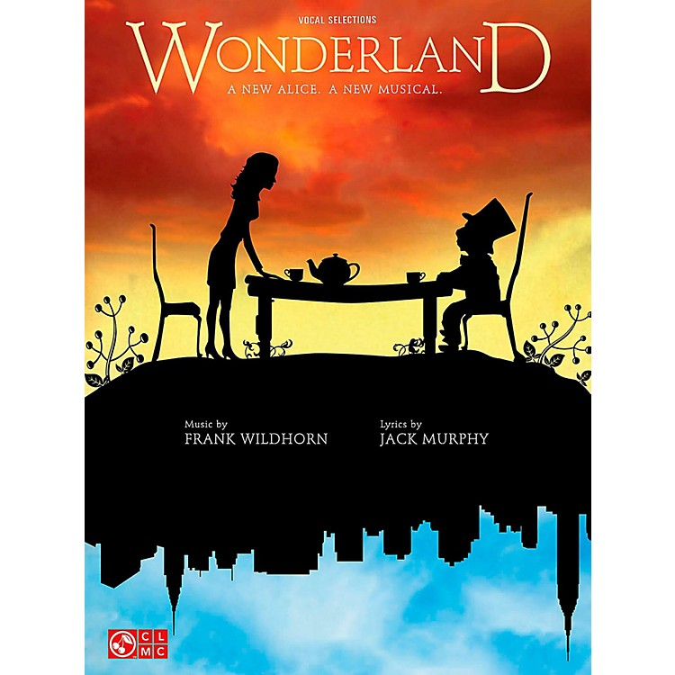 Cherry LaneWonderland - Piano/Vocal Selections From The Broadway Musical