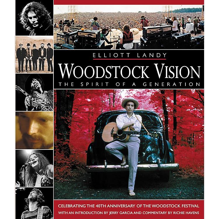 Hal LeonardWoodstock Vision: The Spirit of a Generation (Book)