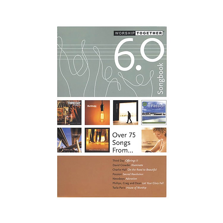 Worship Together WorshipTogether 6.0 Songbook
