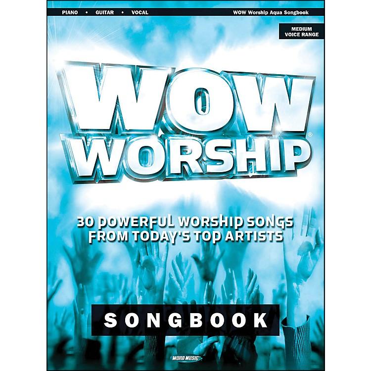 Word MusicWow Worship (Aqua) arranged for piano, vocal, and guitar (P/V/G)