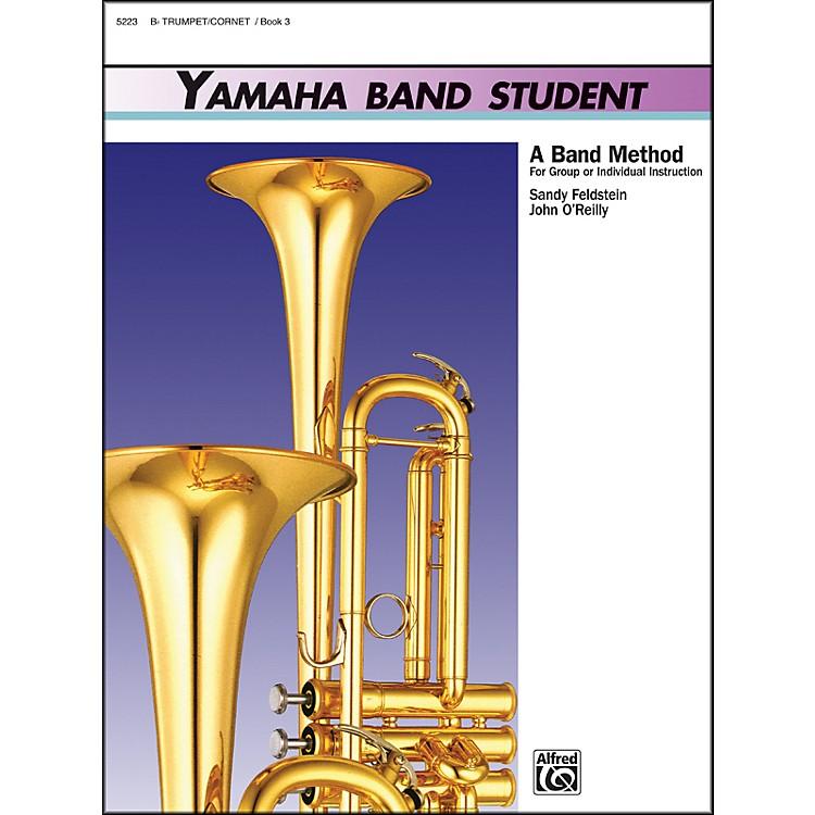 AlfredYamaha Band Student Book 3 B-Flat Trumpet/Cornet