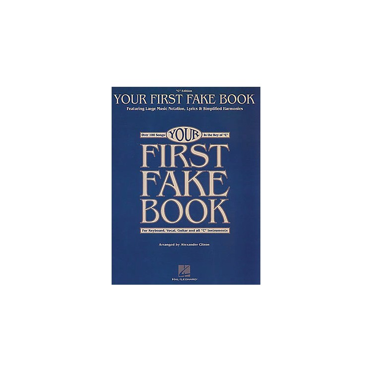 Hal LeonardYour First Fake Book